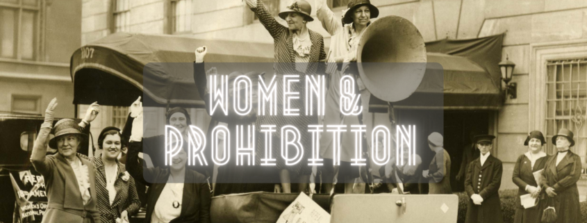 A picture of women fighting to end prohibition in the 1930s